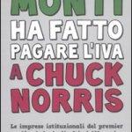 Monti ha fatto pagare l'IVA a Chuck Norris
