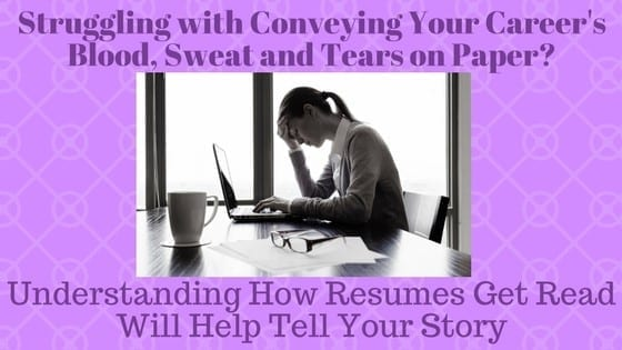 Struggling with Conveying Your Career\u0027s Blood, Sweat and Tears on