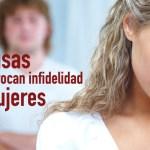 5 causas que provocan infidelidad en mujeres