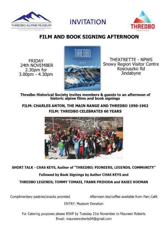 Cooma Visitors Centre - Film and book signing afternoon Thredbo 24th