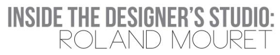 Inside-the-designer's-studio-roland-mouret