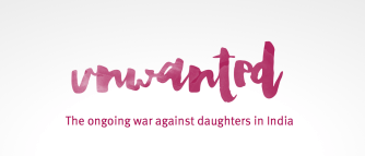 Unwanted: Website Highlights the Shocking War Against Daughters in India