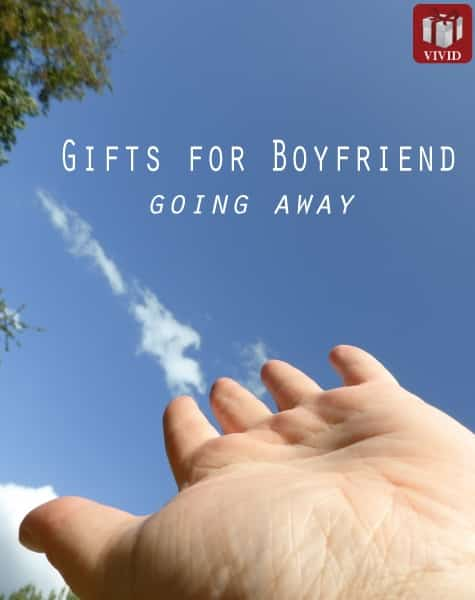 8 going away gift ideas for boyfriend vivid 39 s for Going away gifts for boyfriend