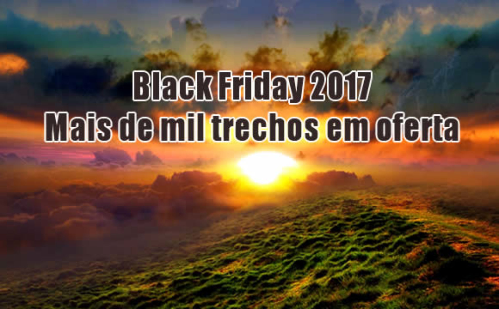 Black Friday 2017 De Voos Black Friday 2017 Passagens Latam Gol Azul E