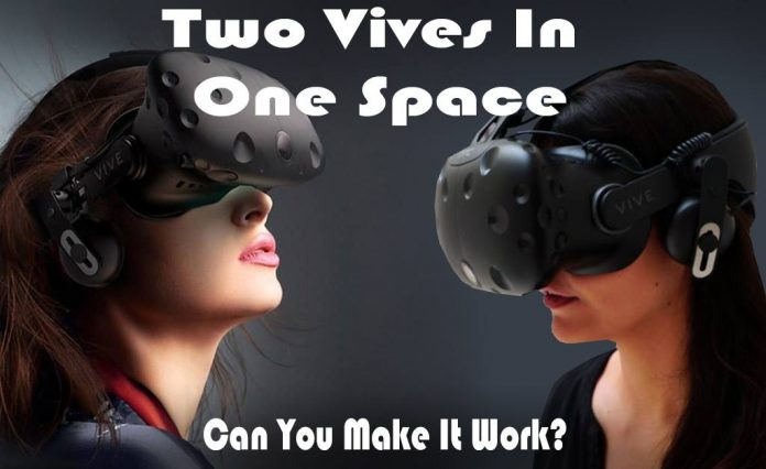 Two Vives in a Single Play Space