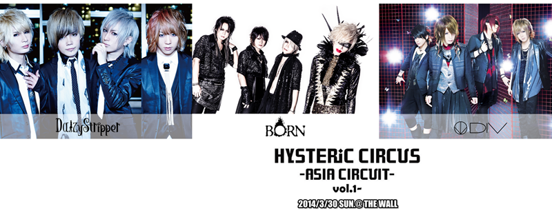 <Source:「HYSTERIC CIRCUS ASIA CIRCUIT 2014」Official Facebook>