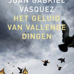 De eerste zin van ... Juan Gabriel Vásquez - Brigitte Coopmans