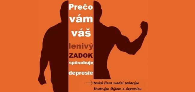 Prečo vám váš lenivý zadok spôsobuje depresiu33