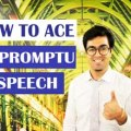 How to Ace Impromptu Speech! Watch Online Tutorial