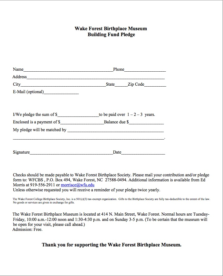 Pledge Form Wake Forest Historical Museum Open Tues-Fri; at this