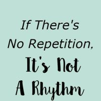 If There's No Repetition, It's Not a Rhythm