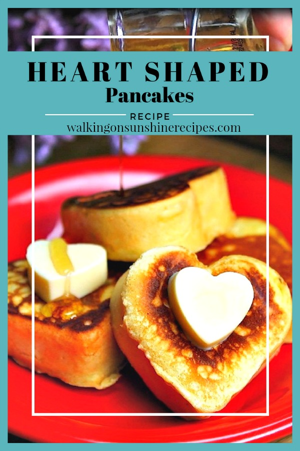 Heart Shaped Pancakes for Breakfast Walking on Sunshine Recipes