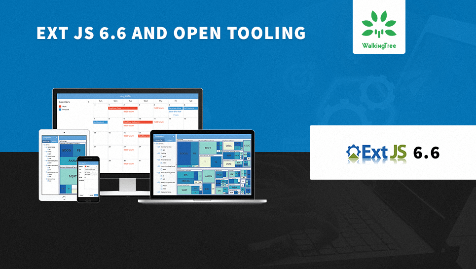 Ext JS 6.6 and Open Tooling