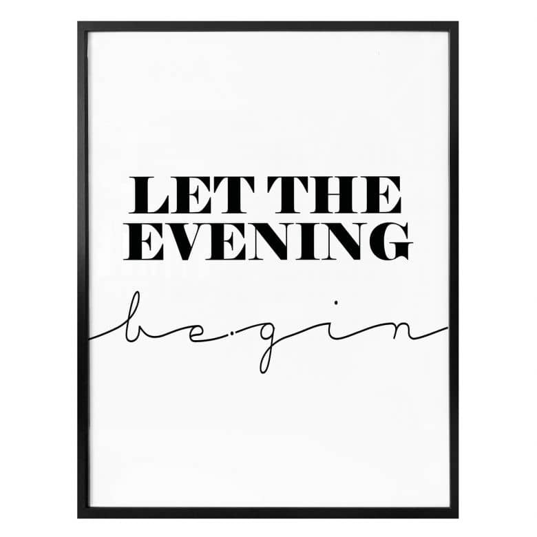 Poster Let The Evening Be Gin Gin Getränke Spruch Wall