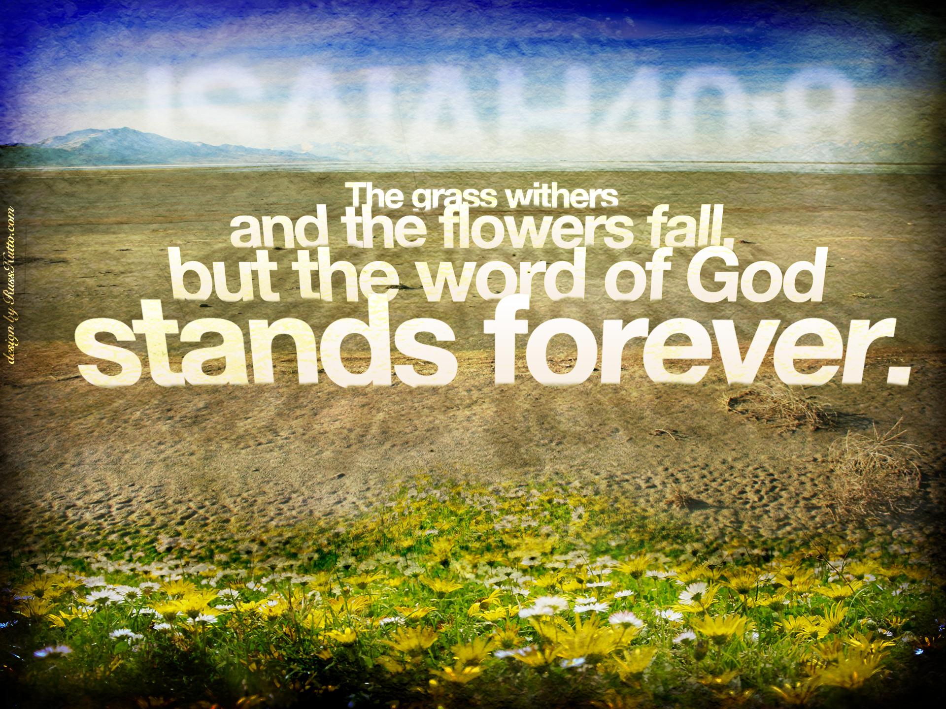 Isaiah 40 8 Word Of God Wallpaper Christian Wallpapers