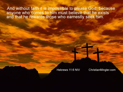 Hebrews 11:6 - Have Faith Wallpaper - Christian Wallpapers and Backgrounds
