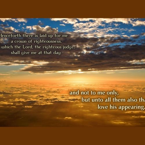 2 Timothy 4:8 christian wallpaper free download. Use on PC, Mac, Android, iPhone or any device you like.