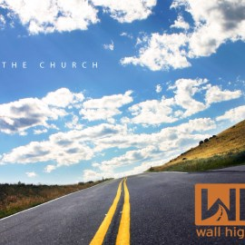 Be the church – Way Wallpaper