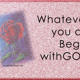 Begin with God Wallpaper