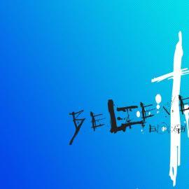 Believe Wallpaper