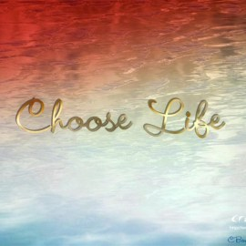 choose life Wallpaper