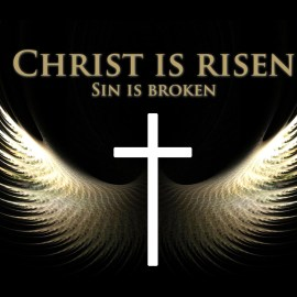 Christ is Risen, Sin is Broken Wallpaper