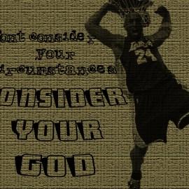 CONSIDER YOUR GOD Wallpaper