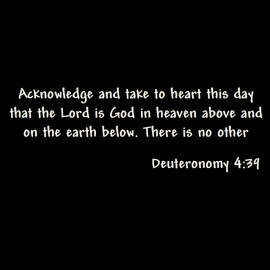 Deuteronomy 4: 39 Wallpaper