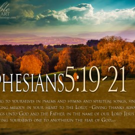 Ephesians 5:19-21 Wallpaper