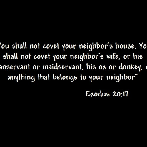 Exodus 20: 17 christian wallpaper free download. Use on PC, Mac, Android, iPhone or any device you like.