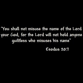 Exodus 20: 7 Wallpaper