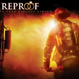 Fireproof – The Movie Wallpaper