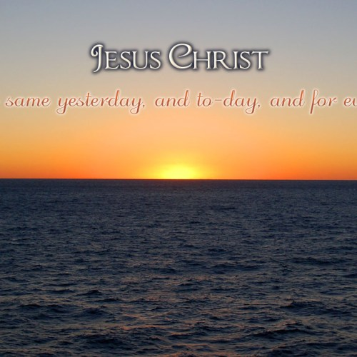 Hebrews 13:8 christian wallpaper free download. Use on PC, Mac, Android, iPhone or any device you like.