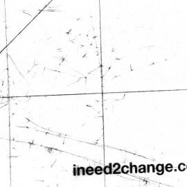 I Need 2 Change #2 Wallpaper