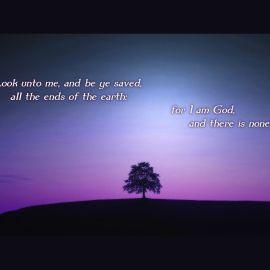 Isaiah 45:22 Wallpaper