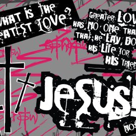 Jesus – Greatest Love Wallpaper