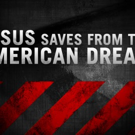 Jesus saves from the american dream Wallpaper