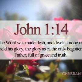 John 1:14 Wallpaper