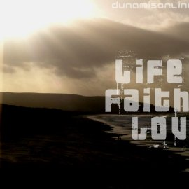 Life Faith Love Wallpaper