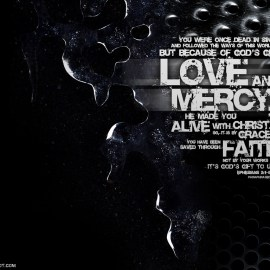Love and Mercy – Ephesians 21.8 Wallpaper