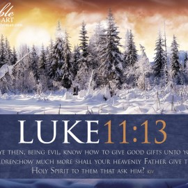Luke 11:13 Wallpaper