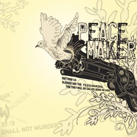 Matthew 5:9 – Peacemaker Wallpaper