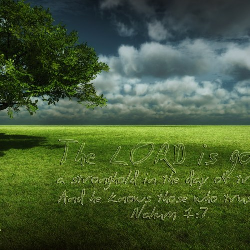 Nahum 1:7 christian wallpaper free download. Use on PC, Mac, Android, iPhone or any device you like.