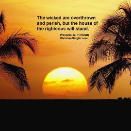 Proverbs 12:7 Wallpaper