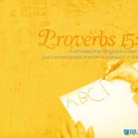 Proverbs 15:4 Wallpaper