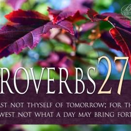 Proverbs 27:1 Wallpaper