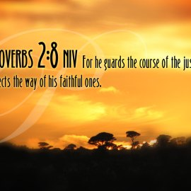 Proverbs 2:8 Wallpaper
