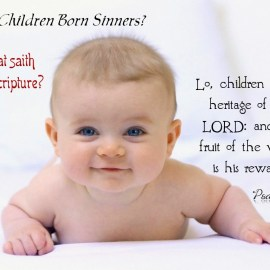 Psalm 127:3 Wallpaper