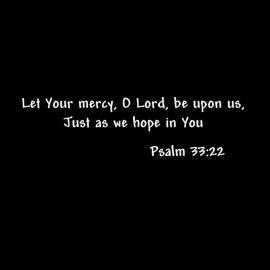 Psalm 33:22 Wallpaper