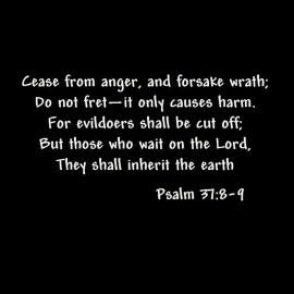 Psalm 37 8-9 Wallpaper